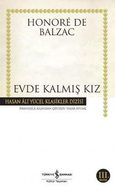 Evde Kalmış Kız - Honore De Balzac, , #EvdeKalmışKızHonoreDeBalzacepubindir #EvdeKalmışKızHonoreDeBalzacepuboku #EvdeKalmışKızHonoreDeBalzacpdfindir #EvdeKalmışKızHonoreDeBalzacpdfoku Books To Read, My Books, Coffee And Books, Love Book, Book Lists, Reflection, Literature, Cards Against Humanity, Film