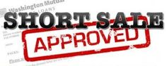 Five Buyer's Agent Tips To Ensure Short Sale Approval.