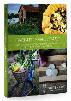 Farm-Fresh and Fast Cookbook-This new cookbook is the latest from the FairShare CSA Coalition of Madison, Wisconsin, the committed group that brought us From Asparagus to Zucchini, which is still a national bestseller. With over 300 recipes designed for both new and experienced CSA members and farmers market shoppers, this new little gem will help you cook the veggies available