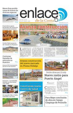 Edición 266; Enlace de la Costa  Edición número 266 del periódico Enlace de la Costa, editado y distribuido en la Costa de Oaxaca, con información de la región y sus municipios.