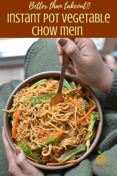 Instant Pot Vegetable Chow Mein | The Belly Rules The Mind