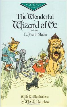 The Wonderful Wizard of Oz (Dover Children's Evergreen Classics): L. Frank Baum, Children's Classics: 0800759291168: Amazon.com: Books