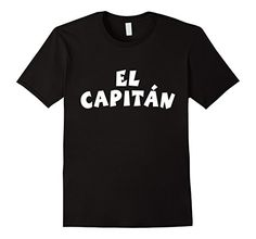 EL CAPITAN t-shirts and gifts for captains, sailors, skippers, seamen, mariners, CEOs, coaches, bosses, executives, officers, leaders, skippers, authoritys, heads of department, chieftains or CFOs. Camisetas para los capitanes, marineros y deportes acuaticos. If you are interested in ship, boat, yacht, sailboat, regatta, cruise, yachting, charter, seaman, crew, mariner, sports, coach, boss, executive, officer, leader, skipper, authority, cap or CEO