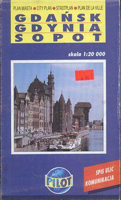 Gdańsk. Gdynia. Sopot 1:20 000, Daunpol, 2000, http://www.antykwariat.nepo.pl/gdansk-gdynia-sopot-120-000-p-13602.html
