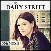 TDS Mix 026: Moxie by The Daily Street on SoundCloud