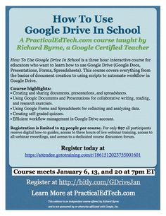 How to use Google Drive in School Course.  3 hr interactive course for educators.