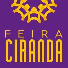 Feira Ciranda: Atrações, comidinhas, compras e muito mais!