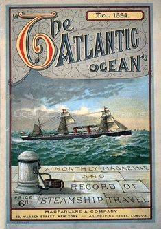 Vintage poster. December 1884 cover of The Atlantic Ocean magazine, a monthly recording of steamship travel in the Atlantic