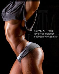 ! Proof that Curves are good thing !   Muscle = sexier than bone