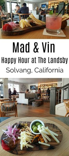 Happy Hour at The Landsby's Mad & Vin in Solvang