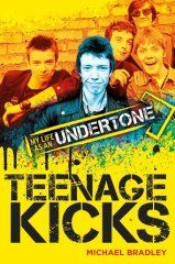 The People's Book Prize Autumn Collection is ready for your votes: Teenage Kicks by Michael Bradley (Nonfiction)