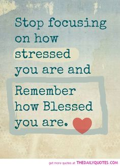 //Remember how blessed you…