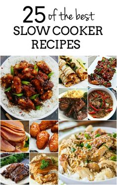 25 of the BEST slow cooker recipes EVER!