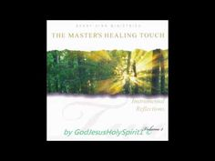 Benny Hinn Ministries - The Master's Healing Touch - Instrumental Reflections - Vol. 2/3
