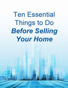 10 things to fix before selling your home http for Things to sell from home
