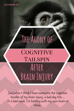 My brain injury affects my cognitive functions, so I don't always say or do the right thing. I keep putting my foot in it.