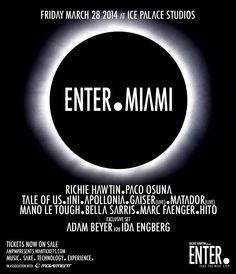 Enter. @ Ice Palace Studio, Miami, USA