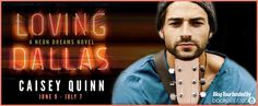 Musings of the Book-a-holic Fairies, Inc.: BLOG TOUR: LOVING DALLAS BY CAISEY QUINN + GIVEAWAY