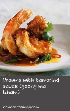 Prawns with tamarind sauce (goong ma kham) | Most Thai households have all the seasoning ingredients for this in their kitchen, so they just need to go to the markets and pick up some fresh prawns. The combination of palm sugar, fish sauce and tamarind puree provides the perfect balance of sweet, salty and sour that Thai cuisine strives for. You can also use the tamarind sauce to top a deep-fried whole fish, such as a snapper. The fish flesh absorbs the flavour, providing a nice balance with the…