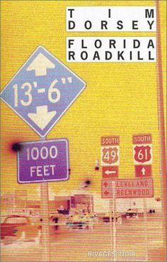 Amazon.fr - Florida Roadkill - Tim Dorsey, Laetitia Devaux - Livres