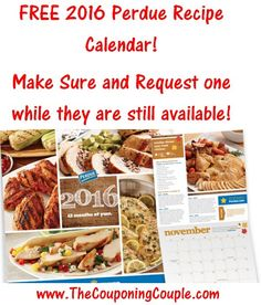 ***HURRY and Request a FREE 2016 Perdue Recipe Calendar*** Supplies are limited so REQUEST ONE NOW! GOTTA LOVE FREEBIES! Click the link below to get all of the details about the offer ► http://www.thecouponingcouple.com/request-a-free-2016-perdue-recipe-calendar/  #Coupons #Couponing #CouponCommunity  Visit us at http://www.thecouponingcouple.com for more great posts!