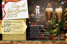 Cop@News informa: Ven y disfruta de una excelente velada al estilo COPACABANA! CENA DE AÑO NUEVO 2015 A partir de HOY venta de boletos #lobby o llama al 484.32.60 ext. 2033 te estamos esperando? GRACIAS!