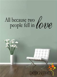 Amazon.com - All Because Two People Fell In Love vinyl lettering wall sayings home art decor