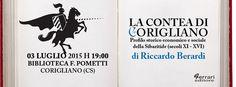 """Italia Medievale: """"La Contea di Corigliano"""" presentazione a Corigliano Calabro (CS)"""