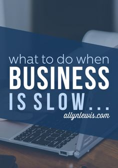What To Do When Business is Slow - What does this mean for your retail business and how does that affect your sales? Well, from my experience it doesn't necessarily mean zero sales! Find out how to optimize the off season in this post!