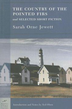 Sarah Orne Jewett stories. Maine, July 2011.