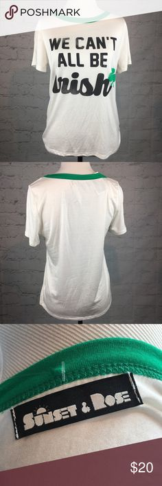 We can't all be Irish St Patrick's Day Tee NWT Med Super cute and soft ringer tee We Can't All Be Irish 🍀. New with tags sunset rose Tops Tees - Short Sleeve