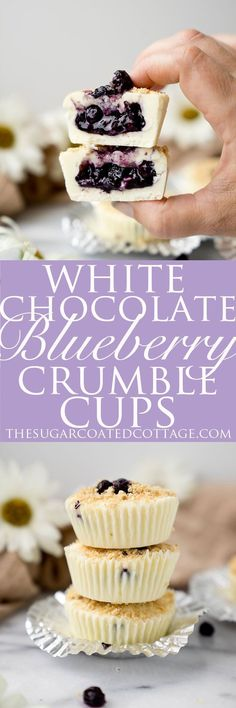 White Chocolate Blueberry Crumble Cups - The Sugar Coated Cottage Köstliche Desserts, Delicious Desserts, Dessert Recipes, Dessert Bars, Fudge, Blueberry Crumble, White Chocolate Chips, Blueberry Chocolate, Chocolate Recipes