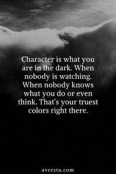 Are you aware of your true character? Most people subconsciously aren't. Are you loyal to your words, commitments, actions? Sure in the spotlight everybody knows you as a good character. But What about in the dark? What do you do there? Are you a completely different person there?💭