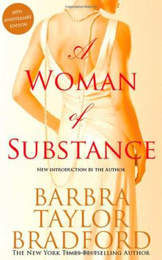 A Woman of Substance - by Barbara Taylor Bradford.One of my all time favorite books! I Love Books, Great Books, Books To Read, My Books, Amazing Books, Film Books, Book Authors, Barbara Taylor Bradford, Long Books