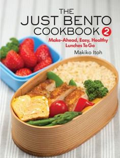 The Just Bento Cookbook 2 : Make-Ahead, Easy, Healthy Lunches To Go Healthy Lunch To Go, Healthy Bedtime Snacks, Easy Healthy Dinners, Healthy Snacks, Healthy Recipes, Tasty Meals, Healthy Drinks, Clean Eating Snacks, Healthy Eating