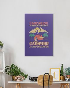 Education Is Important But Camping Is Importanter - Purple cricut camping, essentials for camping, camping art #dishscrub #camper #camperlife, dried orange slices, yule decorations, scandinavian christmas Dried Orange Slices, Dried Oranges, Yule Decorations, Camping Places, Camper Life, Camping Essentials, Scandinavian Christmas, Education, Art