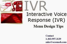 Explore the VoIP tips to design more efficient and easy to use Interactive Voice Response System menu.