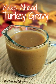 Make-Ahead Turkey Gravy -- low-fat and delicious. No more last-minute gravy making. Freeze or refrigerate, and it's ready to reheat on Thanksgiving Day. Whew! www.theyummylife.com/make_ahead_turkey_gravy