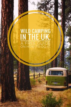 If you are looking to Wild or Free camp in your van in the UK, there are some things you need to know! Is it legal to wild camp? Where can I camp? What should I do if someone knocks at my door? We cover all of these and so much more in our free guide! Best Places To Camp, Places To Travel, Places To Visit, Travel Stuff, Camper Vans Uk, Camper Van Life, Camping Scotland, Life In The Uk, Wild Camp