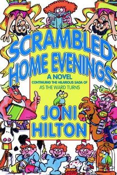 Scrambled home evenings: A novel by Joni Hilton,http://www.amazon.com/dp/1555036511/ref=cm_sw_r_pi_dp_doonsb1TC19DWFA0