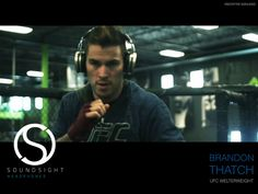 SOUNDSIGHT Headphones™ - UFC® Fighter Brandon Rukus Thatch Durability Point of View - Smart Headphones Teaser. SOUNDSIGHT Headphones is set ...