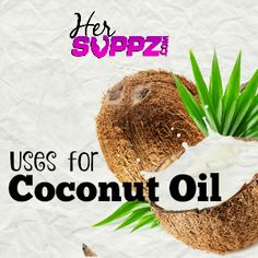 Uses for Coconut Oil  #coconutoil