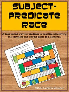 Need a quick and engaging way to get your students to practice finding the simple and complete predicate and subject of a sentence?    Then here is your answer. I created this game to help the students in my writing classes and it has been a huge hit! ($) Subject-Predicate Race