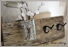 Mason jar, old wood = great org! Use this as a silverware organizer