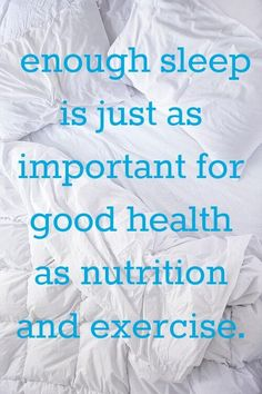 Image result for get enough sleep quotes