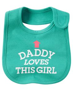 Baby Girl Daddy Loves This Girl Teething Bib | Carters.com