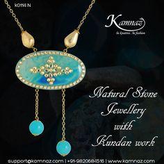Natural Stone Jewellery with #Kundan work #KamnazJewellery For prices contact support@kamnaz.com or call +91-9820684516 #kundan #necklace #kundanwork #chicnecklace #handmadejewellery #indochicjewellery #designerjewellery #fashionjewellery #jewelry #mumbai