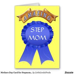 Mothers Day Card for Stepmoms.  Amazing Step Mom Card to let her know how much you appreciate her. CLICK: http://www.zazzle.com/mothers_day_card_for_stepmoms_amazing_step_mom-137811374258589600?rf=238147997806552929  Lots more Gifts for Stepmothers, Moms and other special ladies and girls in your life: http://www.zazzle.com/littlelindapinda/gifts?cg=196629620389757891&rf=238147997806552929  More Personalized Gifts by Zazzle: CALL Designer Linda: 239-949-9090