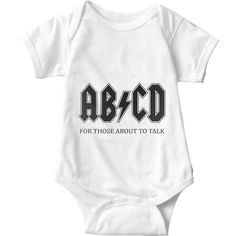 ABCD For Those About To Talk White Baby Onesie   Sarcastic Me
