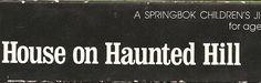 """This jigsaw puzzle, """"House On Haunted Hill"""" (Springbok, 1973, no relation to the William Castle movie ) strikes just the right balance of h..."""